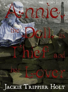 Annie, the Doll, its Thief and her Lover